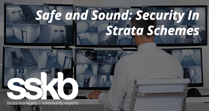 Safe and Sound- Security In Strata Schemes
