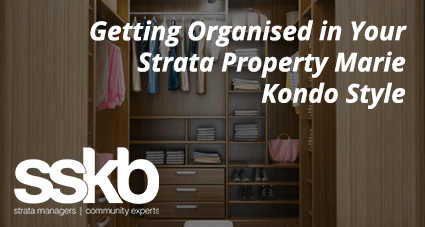 Getting Organised in Your Strata Property Marie Kondo Style